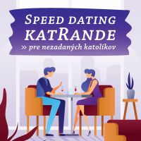 Speed dating katRande v Nitre